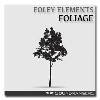 Soundpack - Foley Elements: Foliage