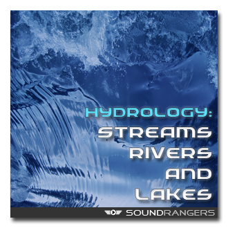 Hydrology: Streams, Rivers and Lakes Sound Effects Library