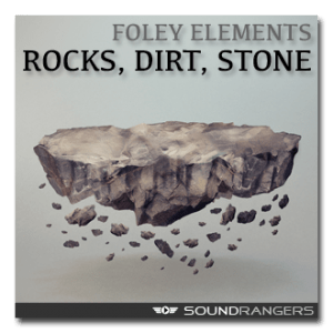 Rocks, Dirt and Stone Foley Sound Effects