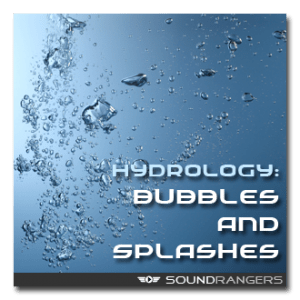 Hydrology-Bubbles and Splashes Sound Library